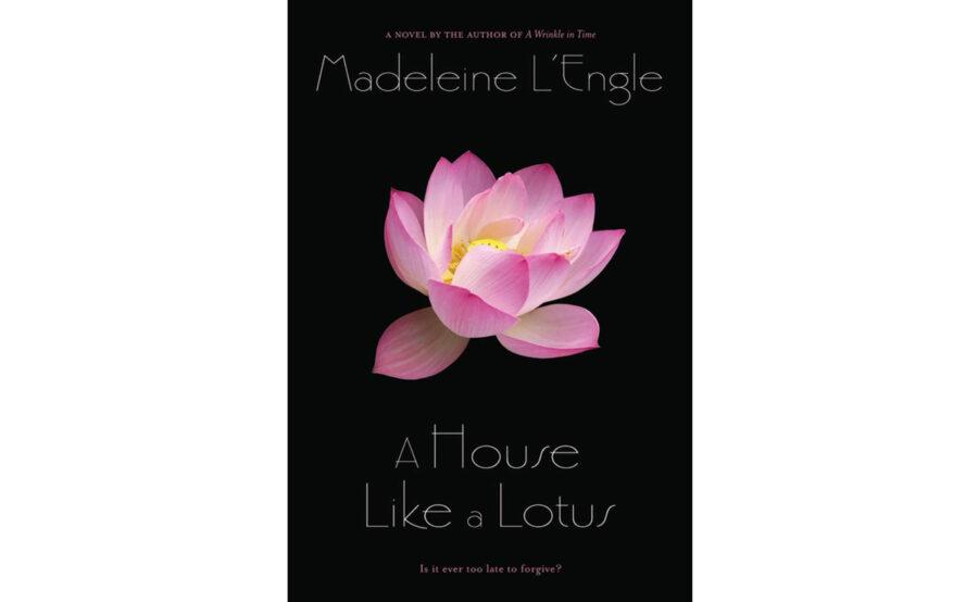 Мадлен Л'Энгл – «A House Like a Lotus»