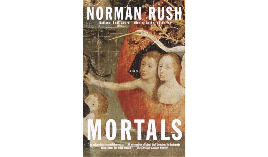 Норман Раш – «Смертные»