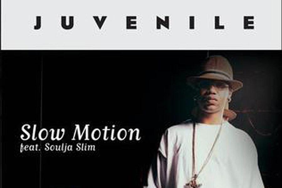 «Slow Motion» – Juvenile