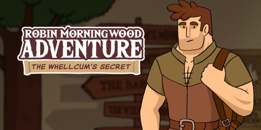 Robin Morningwood Adventure: The Whellcum's Secret, 2020